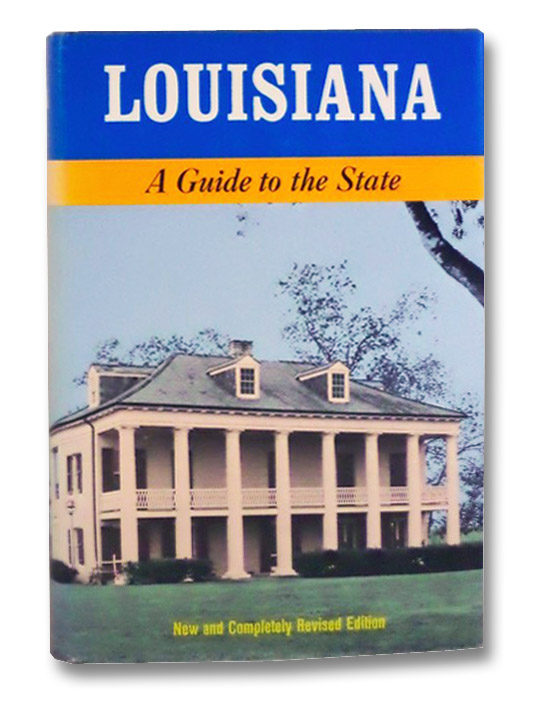 Louisiana: A Guide to the State (American Guide Series, Illustrated), Hansen, Harry