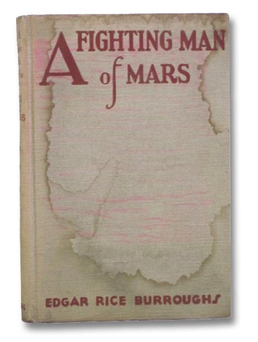 A Fighting Man of Mars, Burroughs, Edgar Rice; Hutton, Hugh