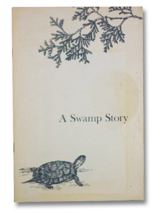 A Swamp Story: History of Bergen-Byron Swamp and the Society for its Preservation, Slifer, Mary M.; Boardman, Vera K.