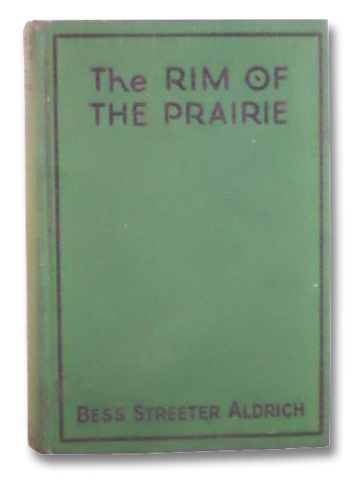 The Rim of the Prairie, Aldrich, Bess Streeter