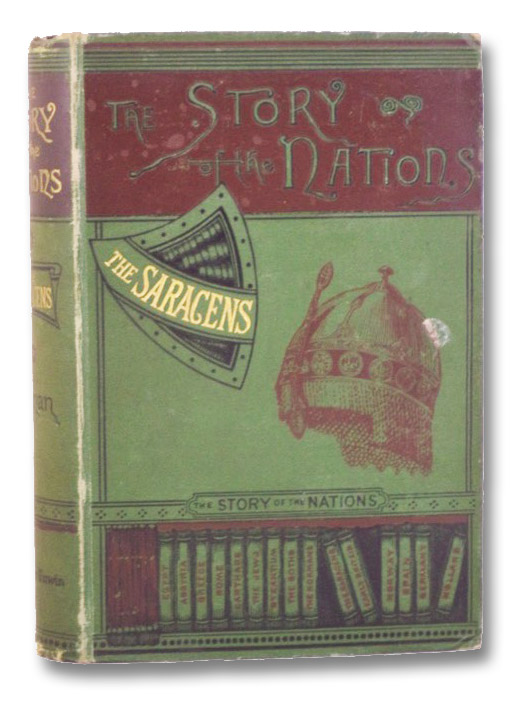 The Saracens (The Story of the Nations), Gilman, Arthur