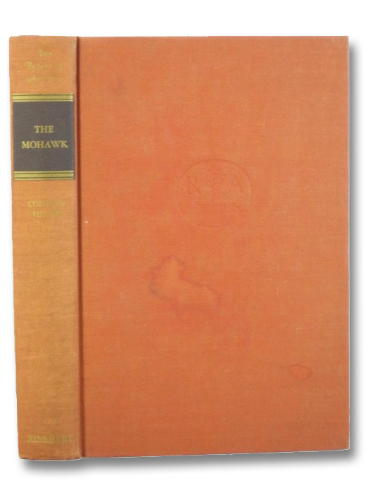 The Mohawk (Rivers of America), Allen, Hervey; Carmer, Carl; Skinner, Constance Lindsay; Hislop, Codman; Calapai, Letterio