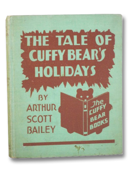 The Tale of Cuffy Bear's Holidays (The Cuffy Bear Books), Bailey, Scott; Vetsch, Ernest