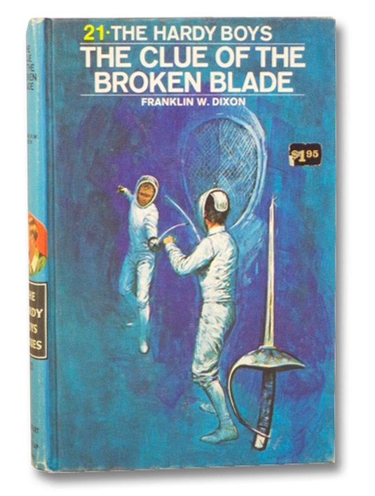 The Clue of the Broken Blade (The Hardy Boys), Dixon, Franklin W.