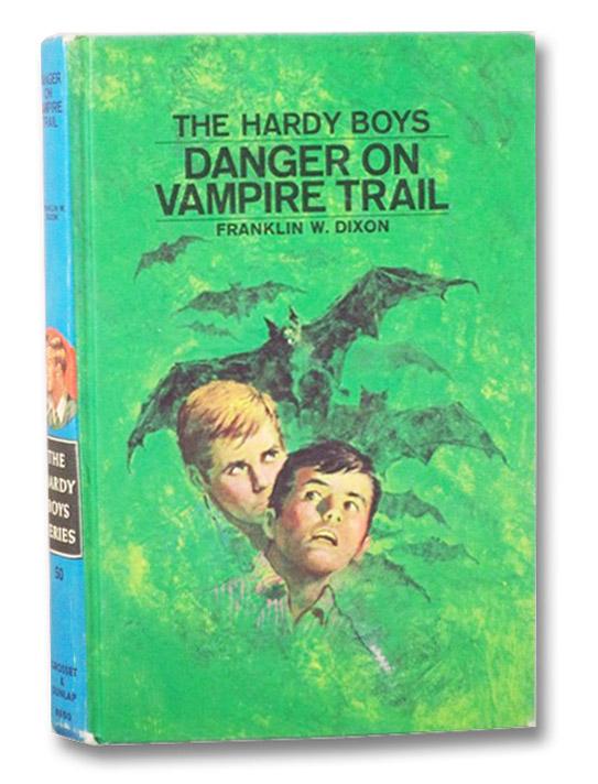 Danger on Vampire Trail (The Hardy Boys), Dixon, Franklin W.
