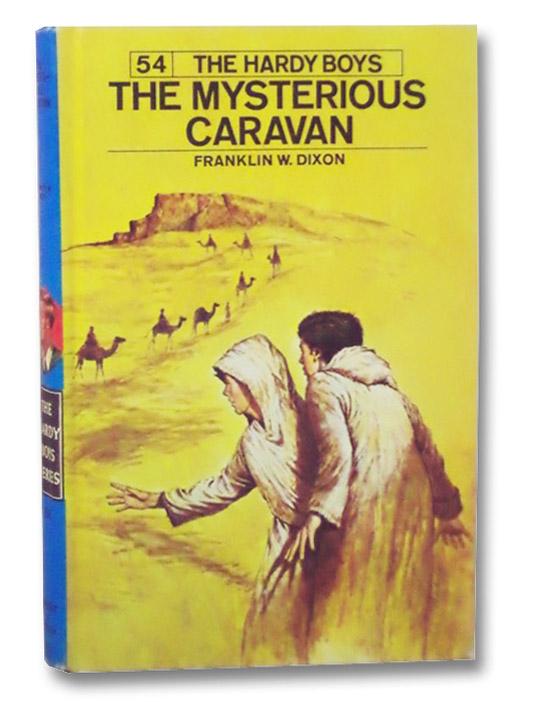The Mysterious Caravan, Dixon, Franklin W.