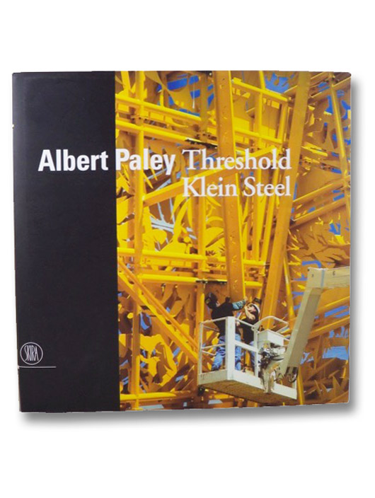 Albert Paley: Threshold, Klein Steel, Paley, Albert; Shearer, Linda