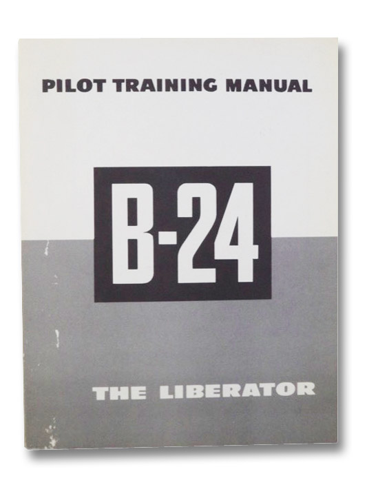 Pilot Training Manual for the Liberator B-24