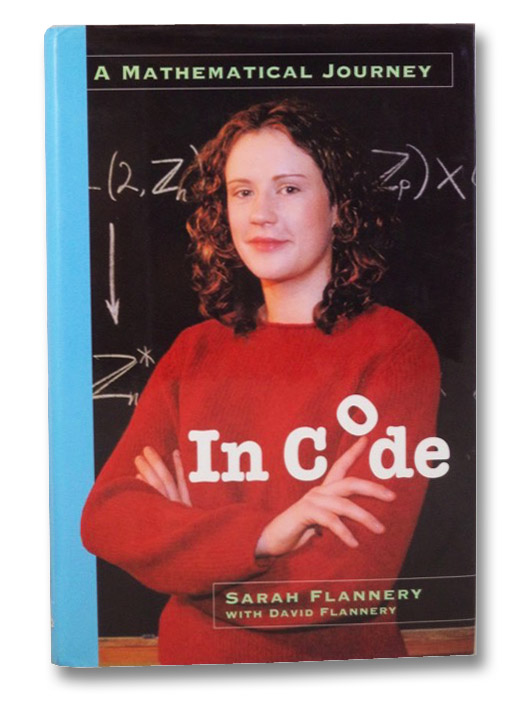 In Code: A Mathematical Journey, Flannery, Sarah