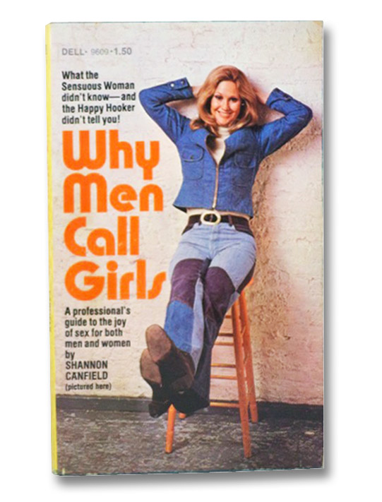 Why Men Call Girls, Canfield, Shannon
