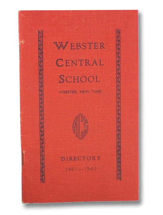 Webster Central School Directory, 1961-1962 (Webster, New York)