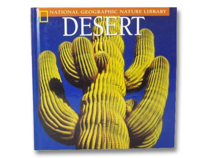 Desert (National Geographic Nature Library), Delano, Marfe Ferguson