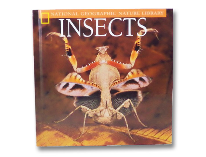 Insects (National Geographic Nature Library), Howell, Catherine Herbert