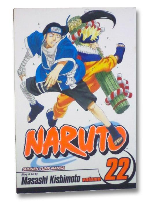 Naruto, Vol. 22: Comrades, Kishimoto, Masashi