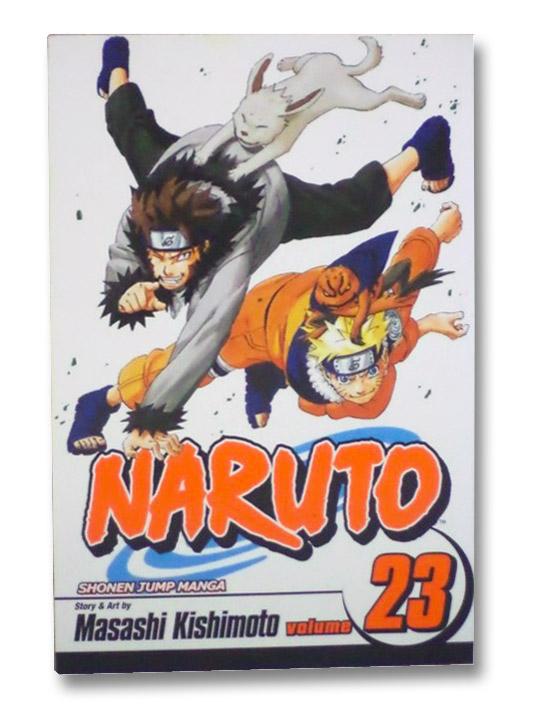 Naruto, Vol. 23: Predicament, Kishimoto, Masashi