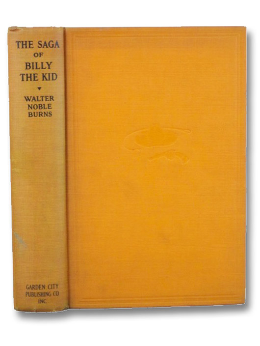 The Saga of Billy the Kid (The Star Series), Burns, Walter Noble