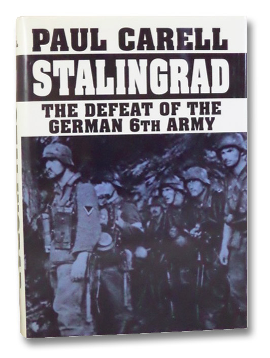 Stalingrad: The Defeat of the German 6th Army, Carell, Paul