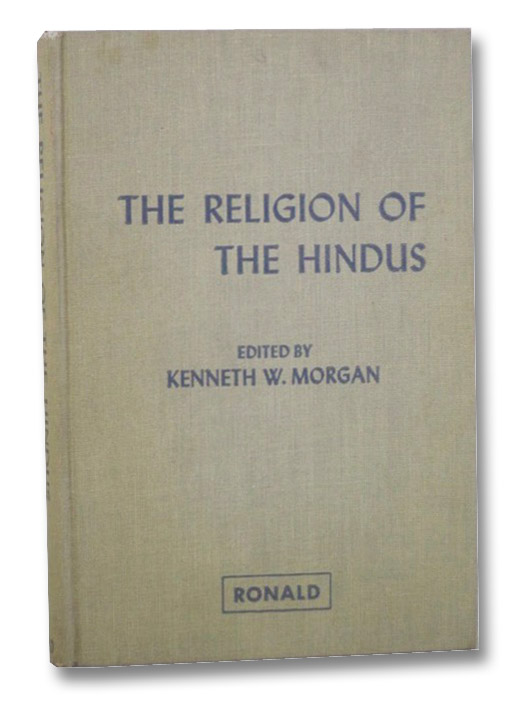 The Religion of the Hindus, Morgan, Kenneth W.