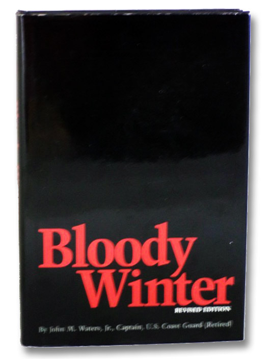 Bloody Winter (Revised Edition), Waters, Jr., John M.