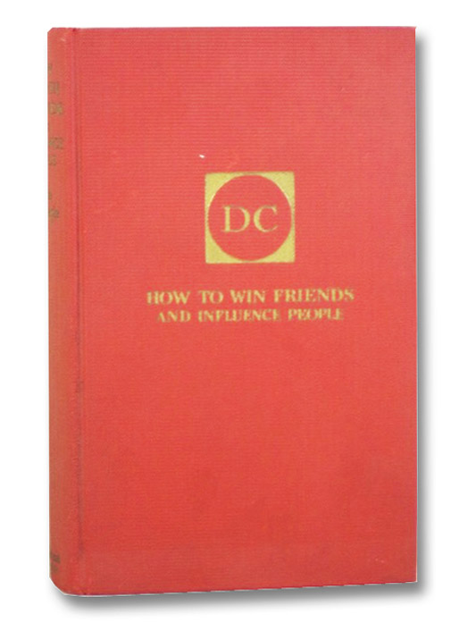 How to Win Friends and Influence People, Carnegie, Dale