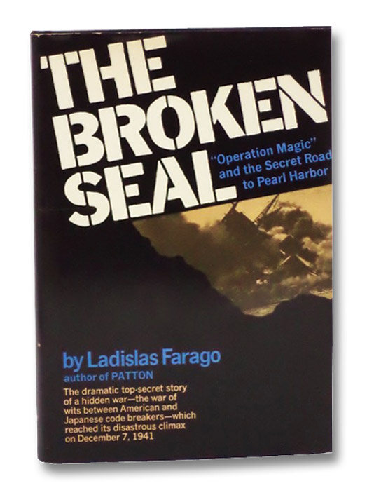 The Broken Seal: Operation Magic and the Secret Road to Pearl Harbor, Farago, Ladislas
