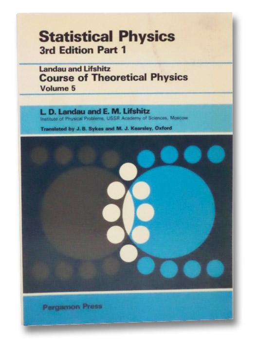 Statistical Physics: Part 1 (Third Edition), Landau, L.D.; Lifshitz, E.M.