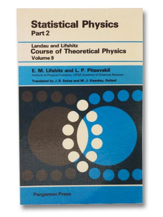 Statistical Physics: Part 2, Lifshitz, E.M.; Pitaevskii, L.P.
