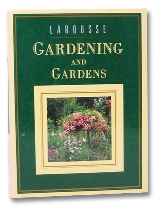 Larousse Gardening and Gardens, Anglade, Pierre