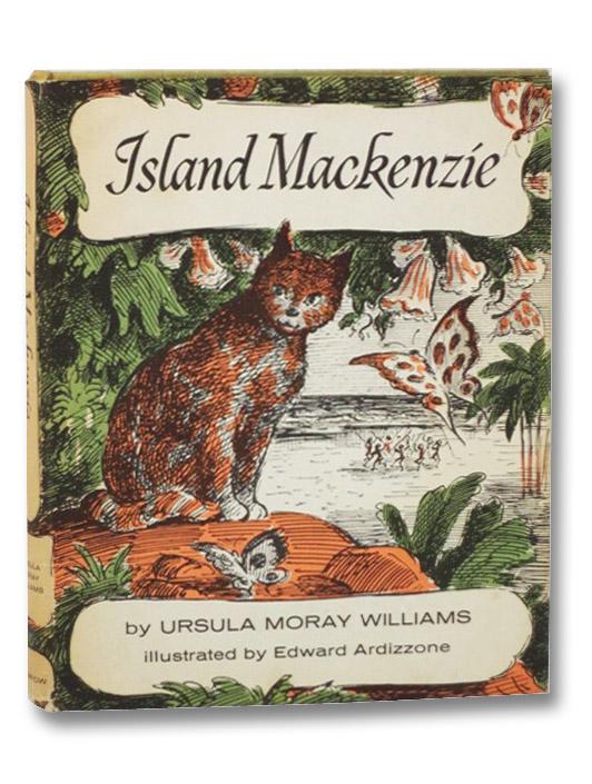 Island Mackenzie, Williams, Ursula Moray; Ardizzone, Edward
