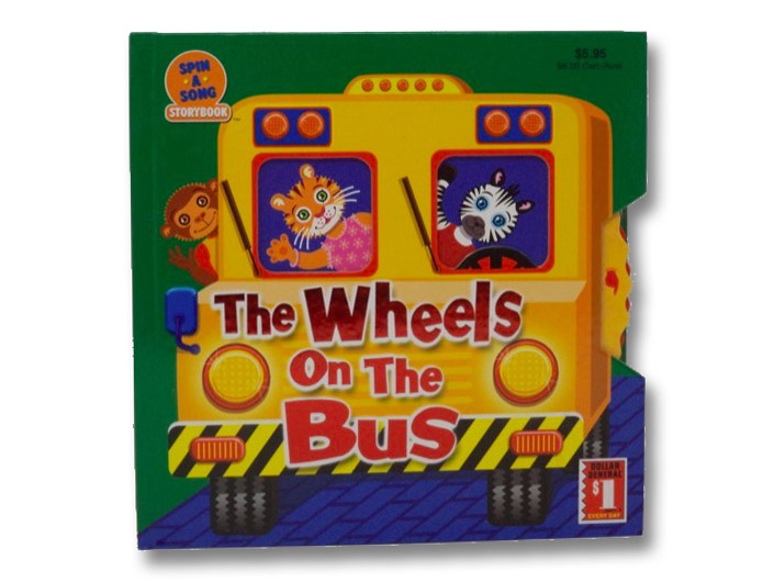 The Wheels on the Bus (Spin-a-Song Storybook)