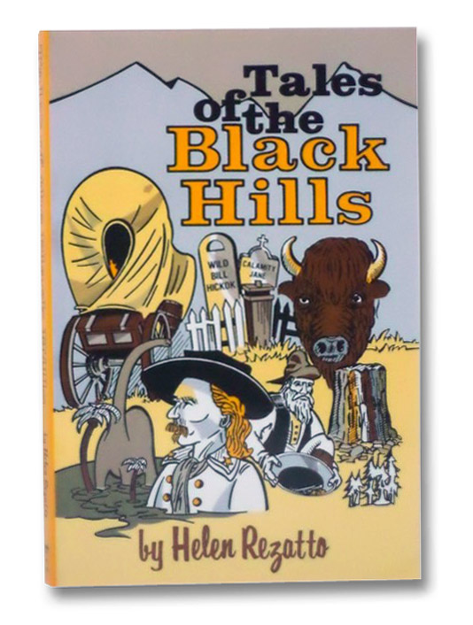 Tales of the Black Hills, Rezatto, Helen; Goodson, Rose Mary