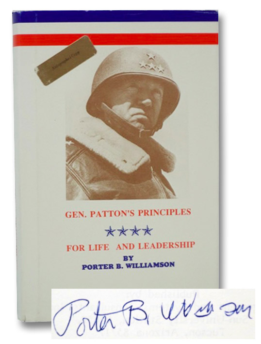 General Patton's Principles for Life and Leadership, Williamson, Porter B.