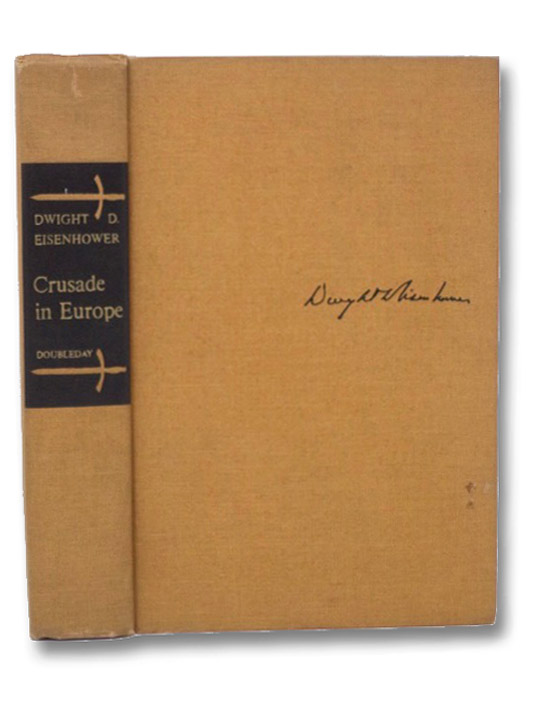 Crusade in Europe: A Personal Account of World War II, Eisenhower, Dwight D.