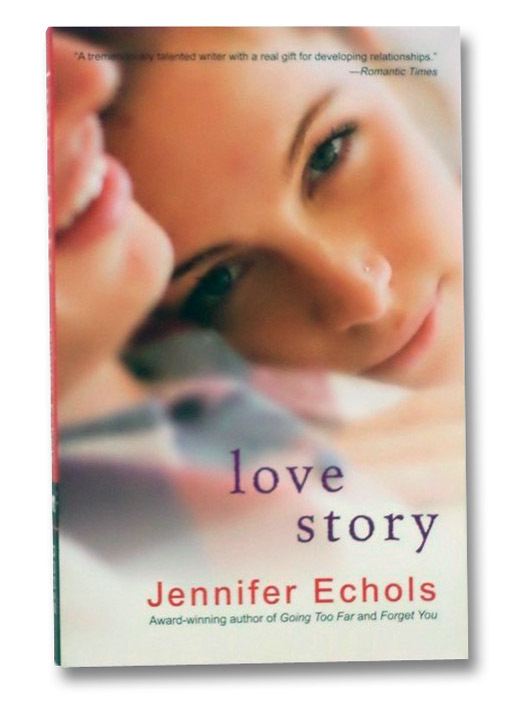 Love Story, Echols, Jennifer