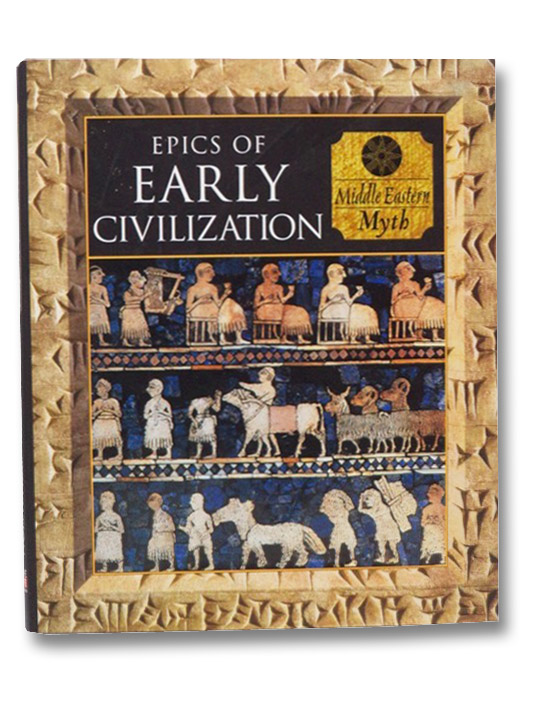Epics of Early Civilization: Middle Eastern Myth (Myth and Mankind), Kerrigan, Michael; Lothain, Alan; Vitebsky, Piers.