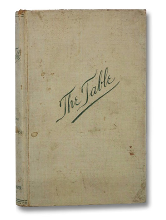 The Table: How to Buy Food, How to Cook It, and How to Serve It, Filippini, Alessandro