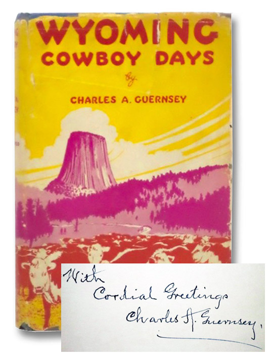 Wyoming Cowboy Days, Guernsey, Charles Arthur