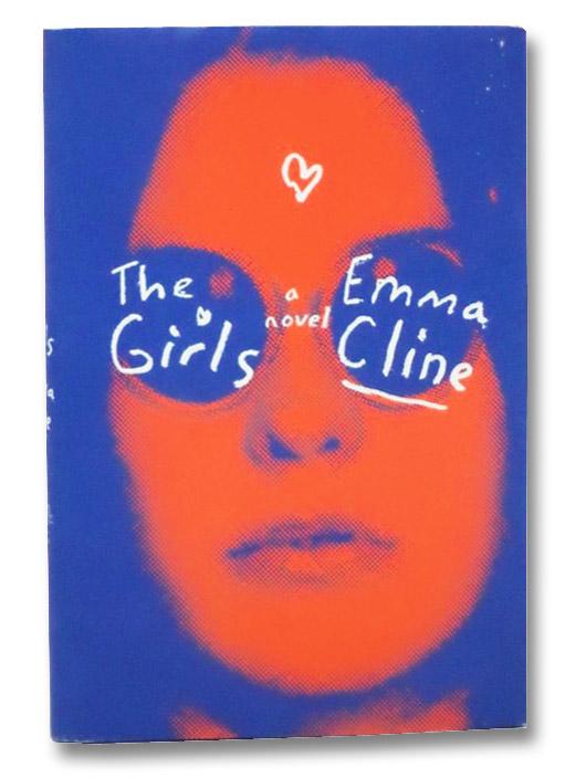 The Girls: A Novel, Cline, Emma