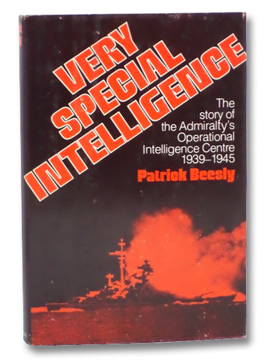 Very Special Intelligence: The Story of the Admiralty's Operational Intelligence Centre, 1939-1945, Beesly, Patrick