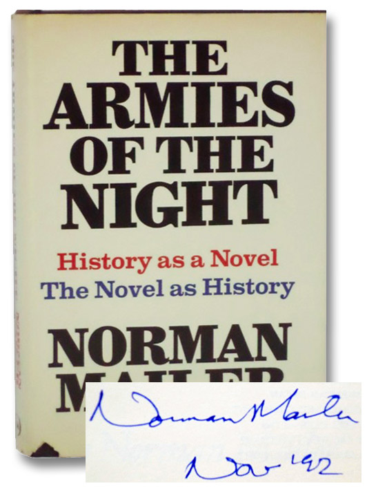 The Armies of the Night: History as a Novel, The Novel as History, Mailer, Norman