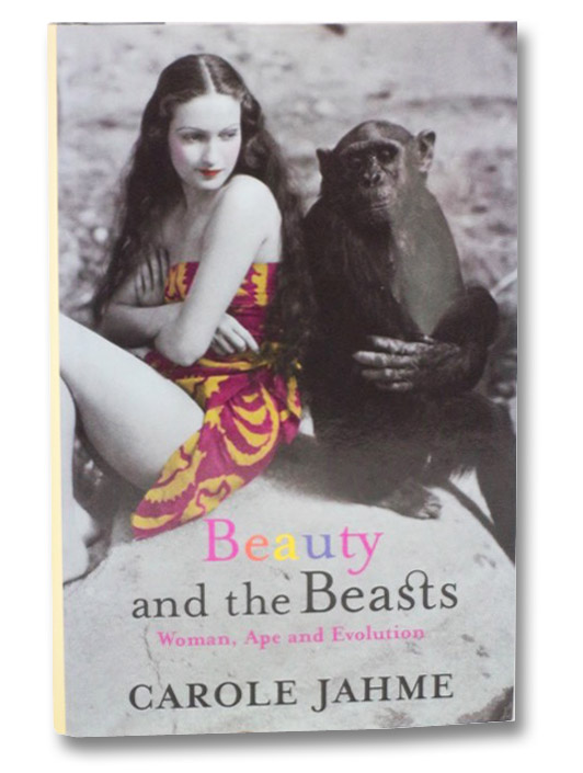 Image for Beauty and the Beasts: Woman, Ape and Evolution