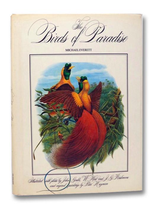 The Birds of Paradise, Everett, Michael; Gould, John; Hart, W.; Keulemans, J.G.; Hayman, Peter