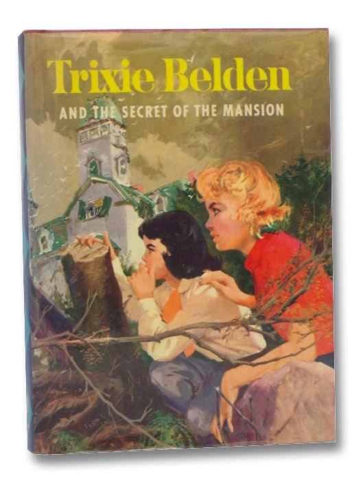 Trixie Belden and the Secret of the Mansion, Campbell, Julie; Stevens, Mary