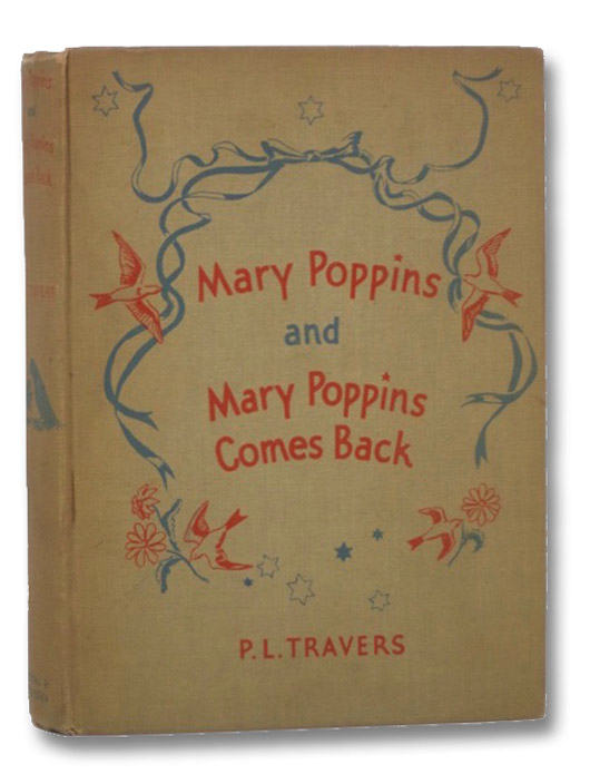 Mary Poppins and Mary Poppins Comes Back, Travers, P.L.