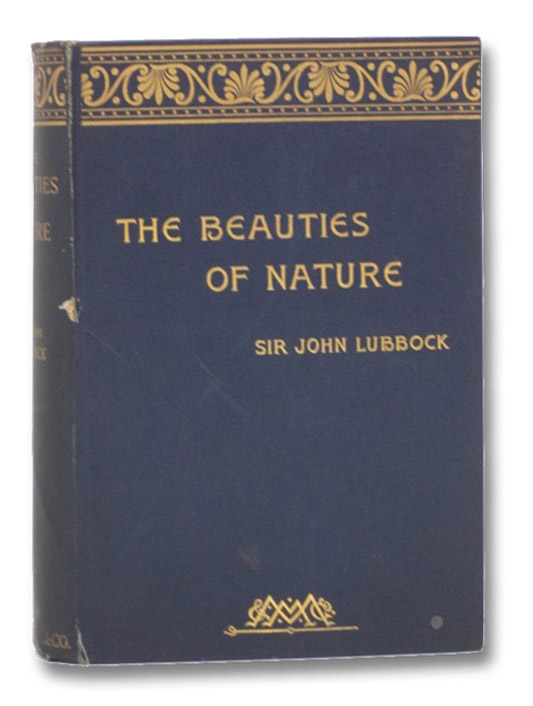 The Beauties of Nature and the Wonders of the World We Live In, Lubbock, Sir John