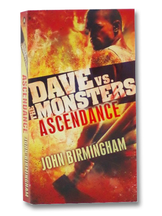 Ascendance: Dave vs. the Monsters (David Hooper Trilogy), Birmingham, John