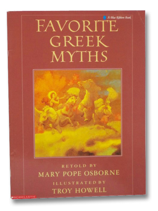 Favorite Greek Myths, Osborne, Mary Pope; Howell, Troy