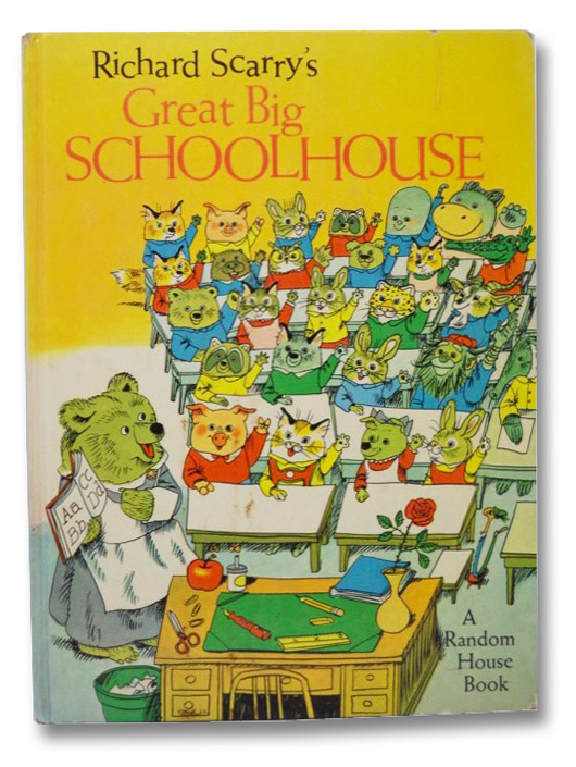 Richard Scarry's Great Big Schoolhouse, Scarry, Richard
