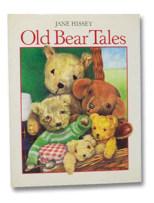 Old Bear Tales, Hissey, Jane