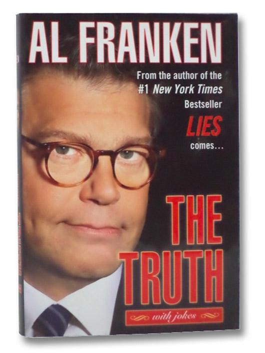 The Truth (with jokes), Franken, Al